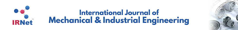 International Journal of Mechanical and Industrial Engineering