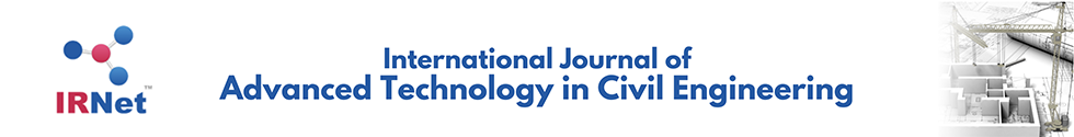 International Journal of Advanced Technology in Civil Engineering