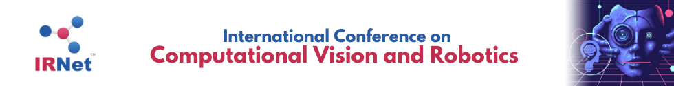 International Conference on Computational Vision and Robotics