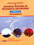 Proceeding of International Conference on Advanced Research in Mechanical Engineering (ICARME-2012 by Prof. Dr.Srikanta Patnaik